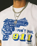 I DON'T DIAL 9-11 T-SHIRT