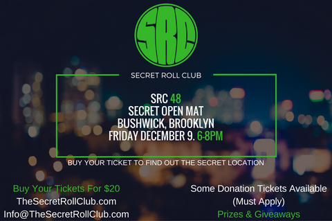 SRC 48 Secret Open Mat: Bushwick, Brooklyn
