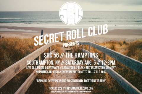 SRC 56 Secret Jiu-Jitsu Event: Southampton, NY (Aug 5)