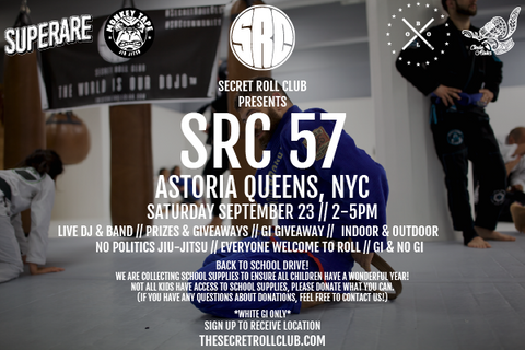 SRC 57 Secret Jiu-Jitsu Event: Astoria, NYC