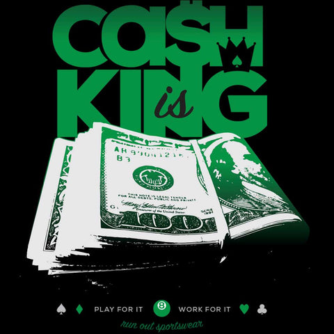 Cash is King, Black/Green