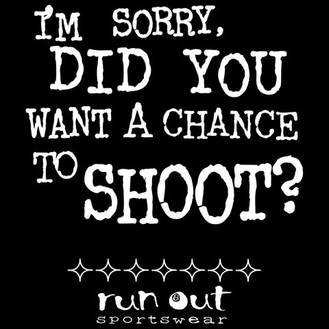 Chance to Shoot