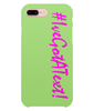 iPhone 8 Plus Ive Got A Text Love Island Case