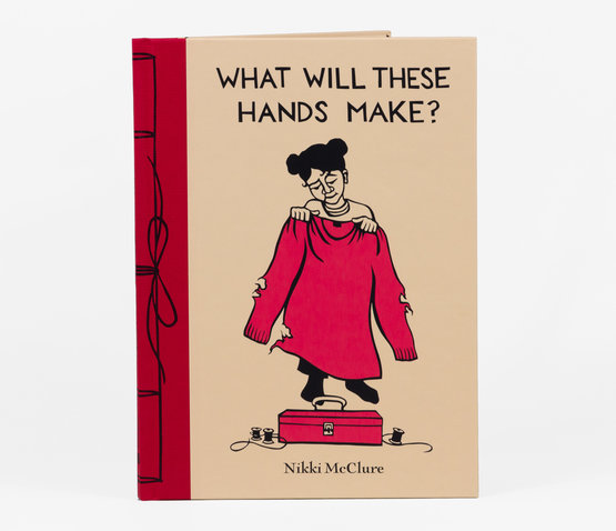 Nikki McClure - What Will These Hands Make?