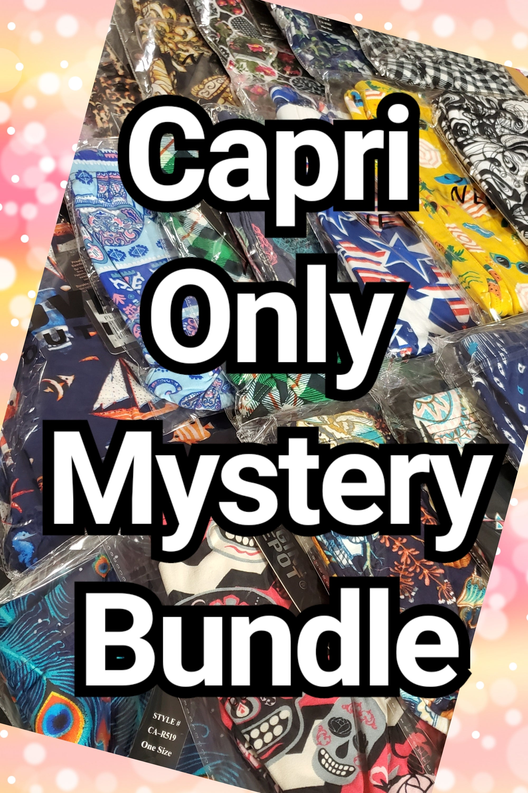 *MYSTERY BUNDLE 6pk Capris ONLY