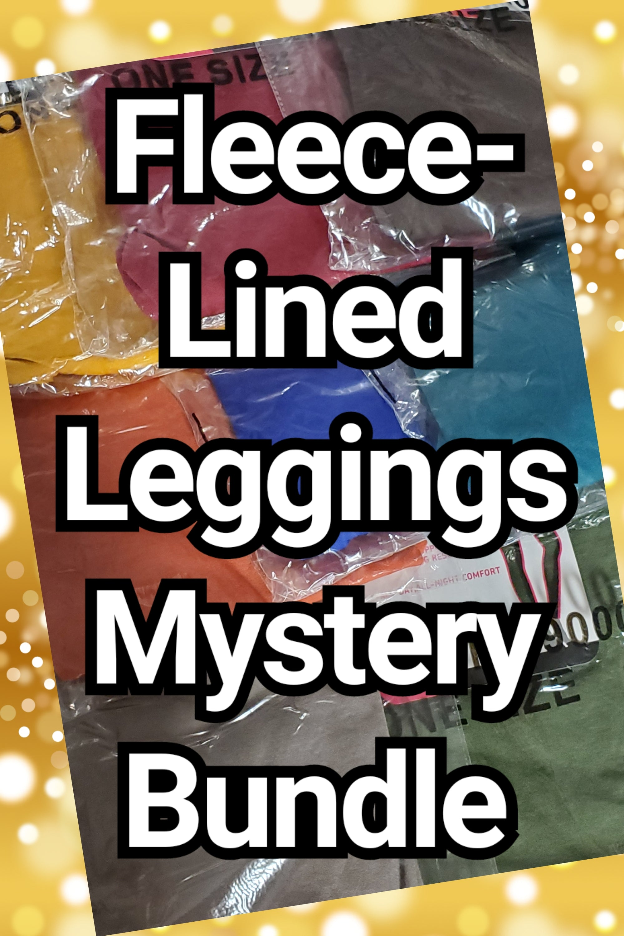 *MYSTERY BUNDLE 6pk FLEECE-LINED Nylon Leggings