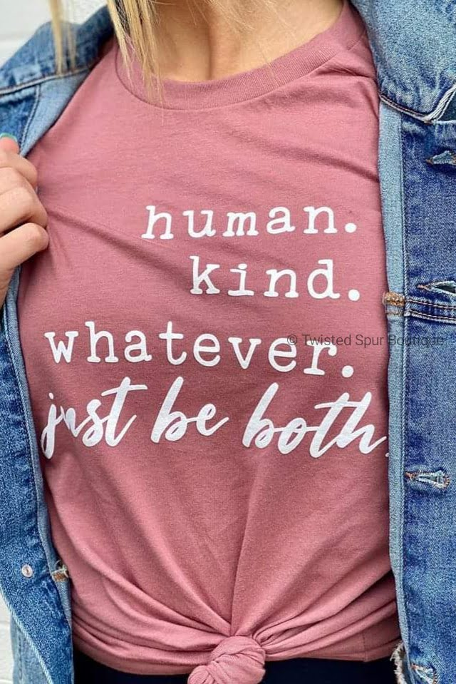 Human. Kind. Whatever. Just Be Both Tee (Bella Canvas)