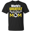 World's Greatest Bulldog Mom themed T-Shirts and Hoodies for Men and Women