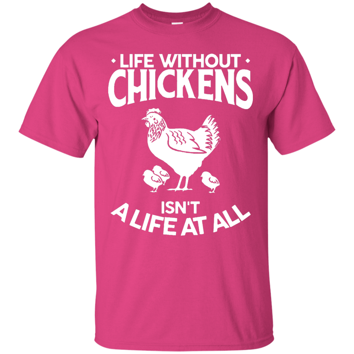Life Without Chickens Black Custom  Ultra Cotton T-Shirt