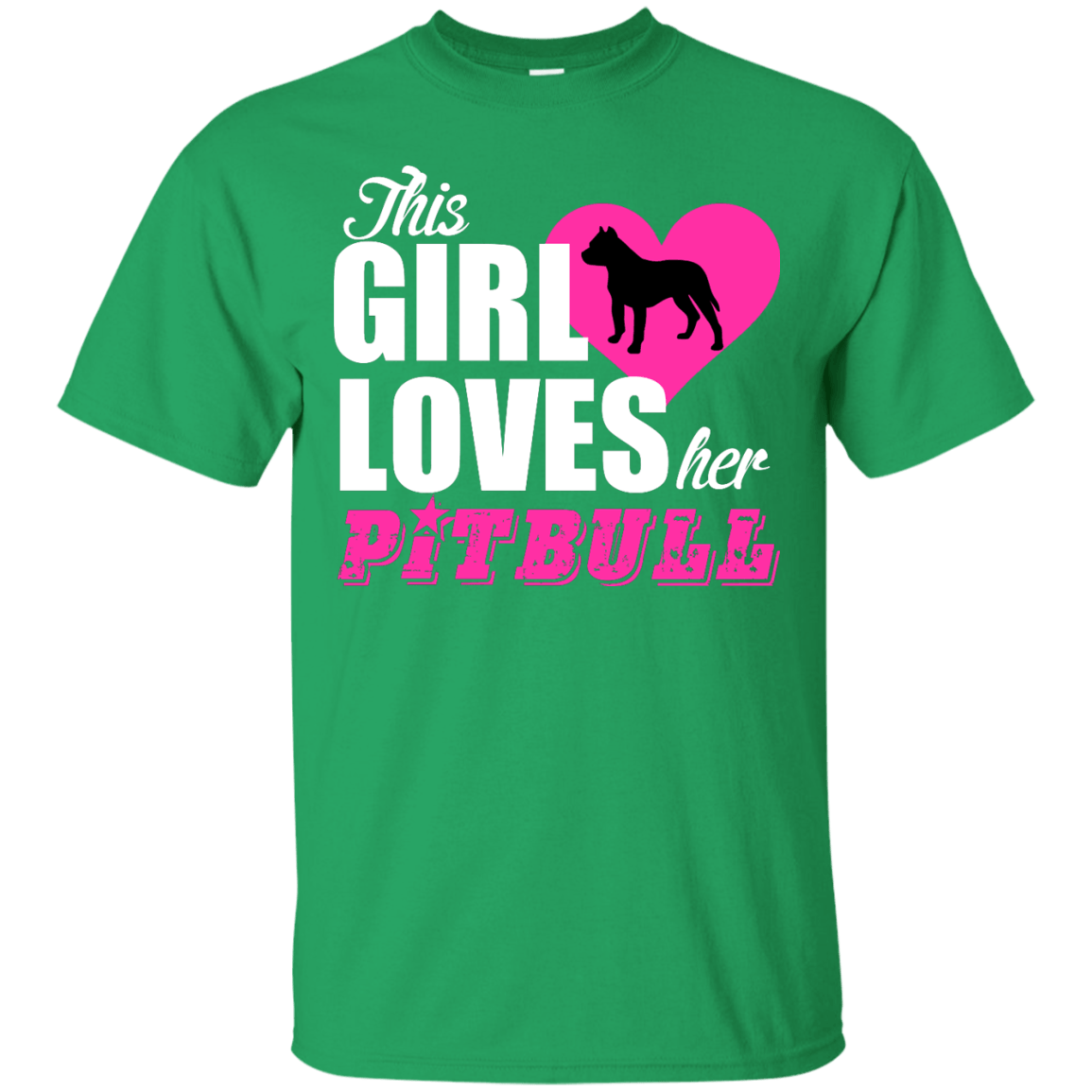 This Girl Loves Her Pitbull themed T-Shirts and Hoodies for Men and Women