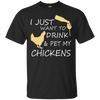 Drink and Pet My Chickens Black Custom  Ultra Cotton T-Shirt