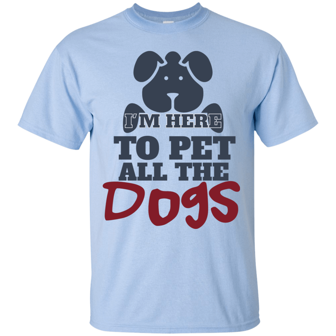 Pet All The Dogs themed T-Shirts and Hoodies for Men and Women