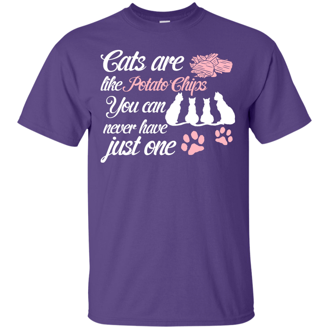 Cats Are Like Potato Chips themed T-Shirts and Hoodies for Men and Women