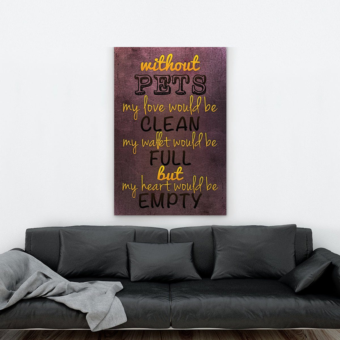 Without Pets Canvas