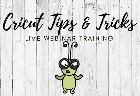 Cricut Tips & Tricks Class