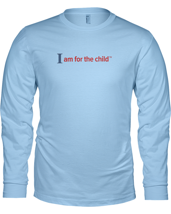 I am for the Child Unisex Long Sleeve Tees - Colors