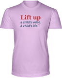 Lift Up a Child's Voice, I Child's Life Unisex Short Sleeve Tees - Colors