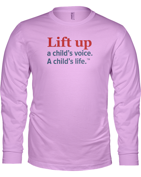 Lift Up a Child's Voice, A Child's Life Unisex Long Sleeve Tees - Colors