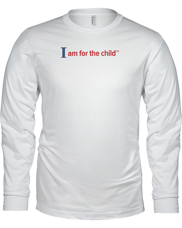 I am for the Child Unisex Long Sleeve Tees - White