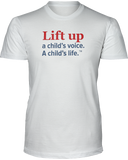 Lift Up a Child's Voice, I Child's Life Unisex Short Sleeve Tees - White