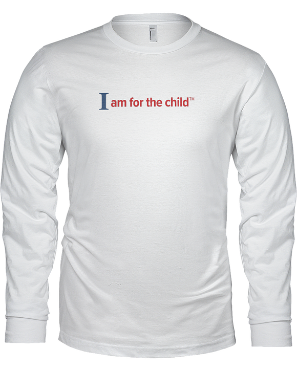 I am for the Child Ladies Long Sleeve T-shirt - WHITE
