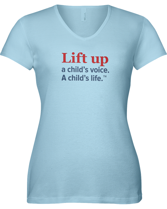 Lift Up a Child's Voice, I Child's Life Ladies V-Neck Short Sleeve T-shirt - COLORS