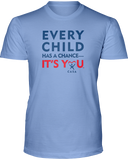 Every Child has a Chance - Unisex T - Light Colors