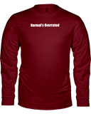 Normal's Overrated - Ladies Lightweight Long Sleeve T-Shirt
