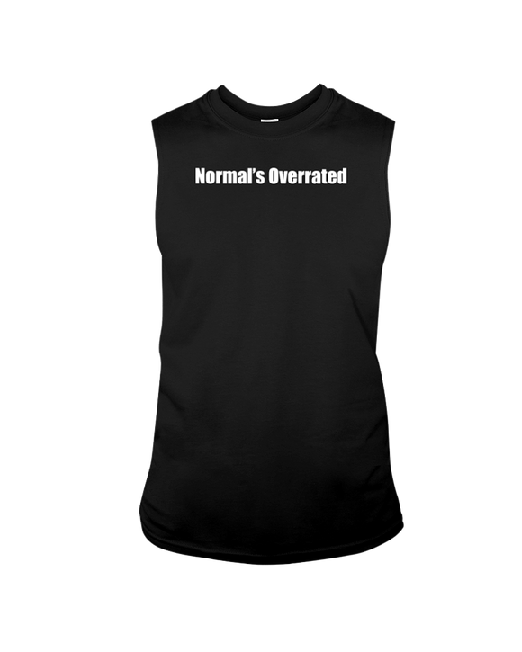 Normal's Overrated - Sleeveless T-Shirt