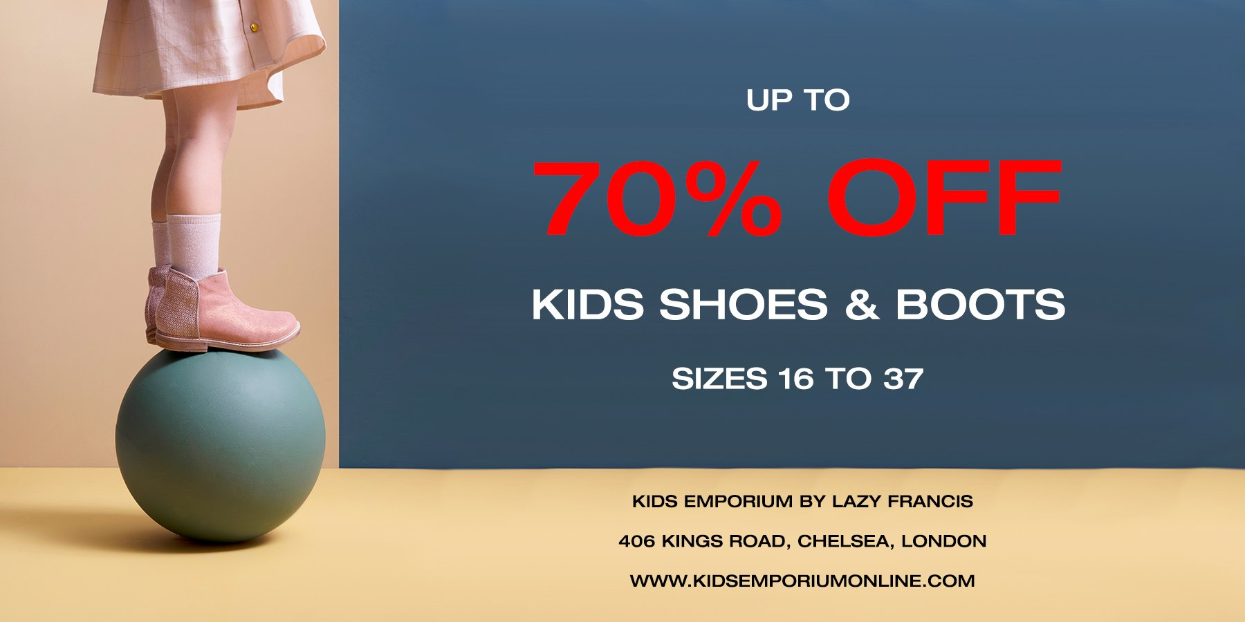 50% OFF ALL kids shoes from famous children shoe brands Angulus, Pom D'Api, Bobux, Angels Face, Cienta, Lazy Francis, Boys Boutique