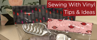 Tips for Sewing Vinyl - Accessories & More
