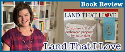 Book Review: Land That I Love Embroidery Video