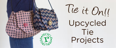 Upcycled Tie Projects!