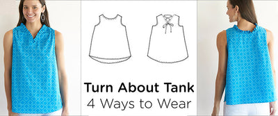4 Ways to Wear — New Turn About Tank Pattern