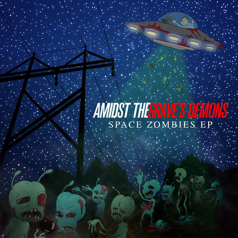 Amidst The Grave's Demons - Space Zombies EP