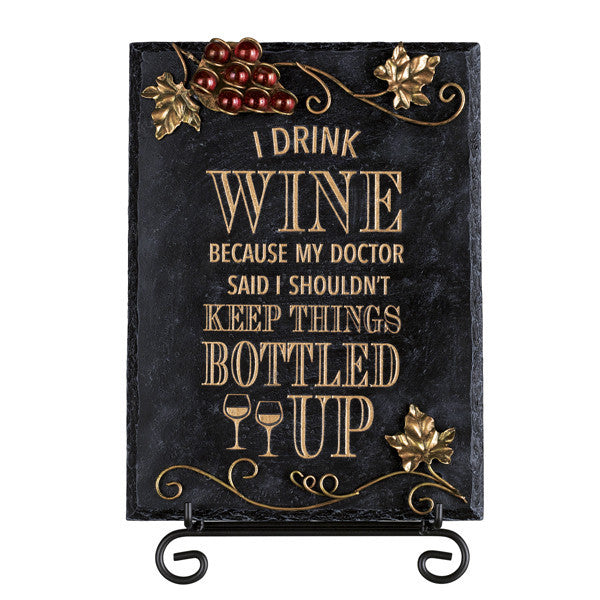 """I Drink Wine"" Plaque"
