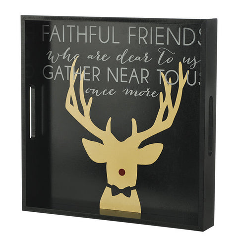 "Merry & Bright ""Faithful Friends"" Tray"