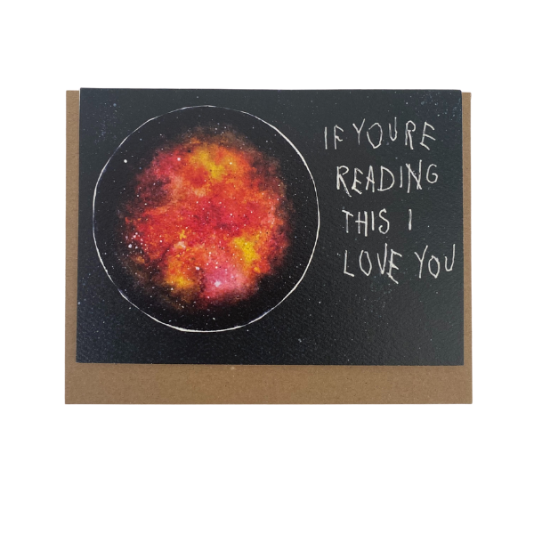 """If You're Reading This I Love You"" Greeting Card"