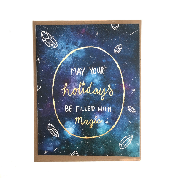 """May Your Holidays Be Filled With Magic"" Greeting Card"