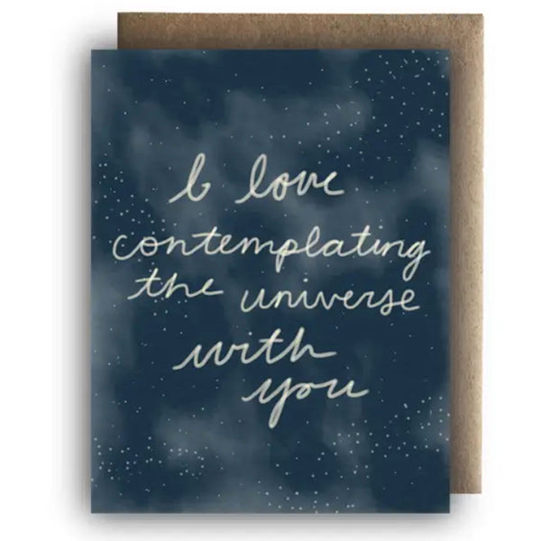 """I love contemplating the universe with you"" Greeting Card"