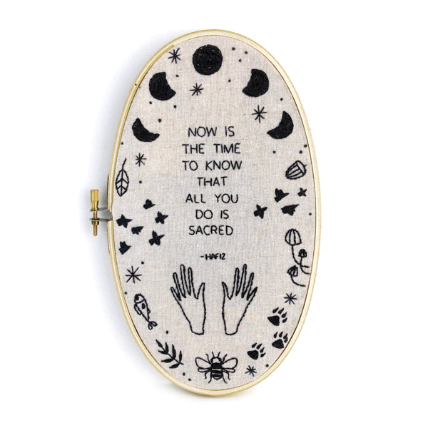 """Now Is The Time To Know That All You Do Is Scared"" Embroidery Kit"