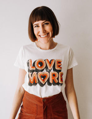 Love More Tee - The Canyon