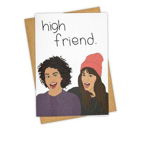 High Friend Broad City Card