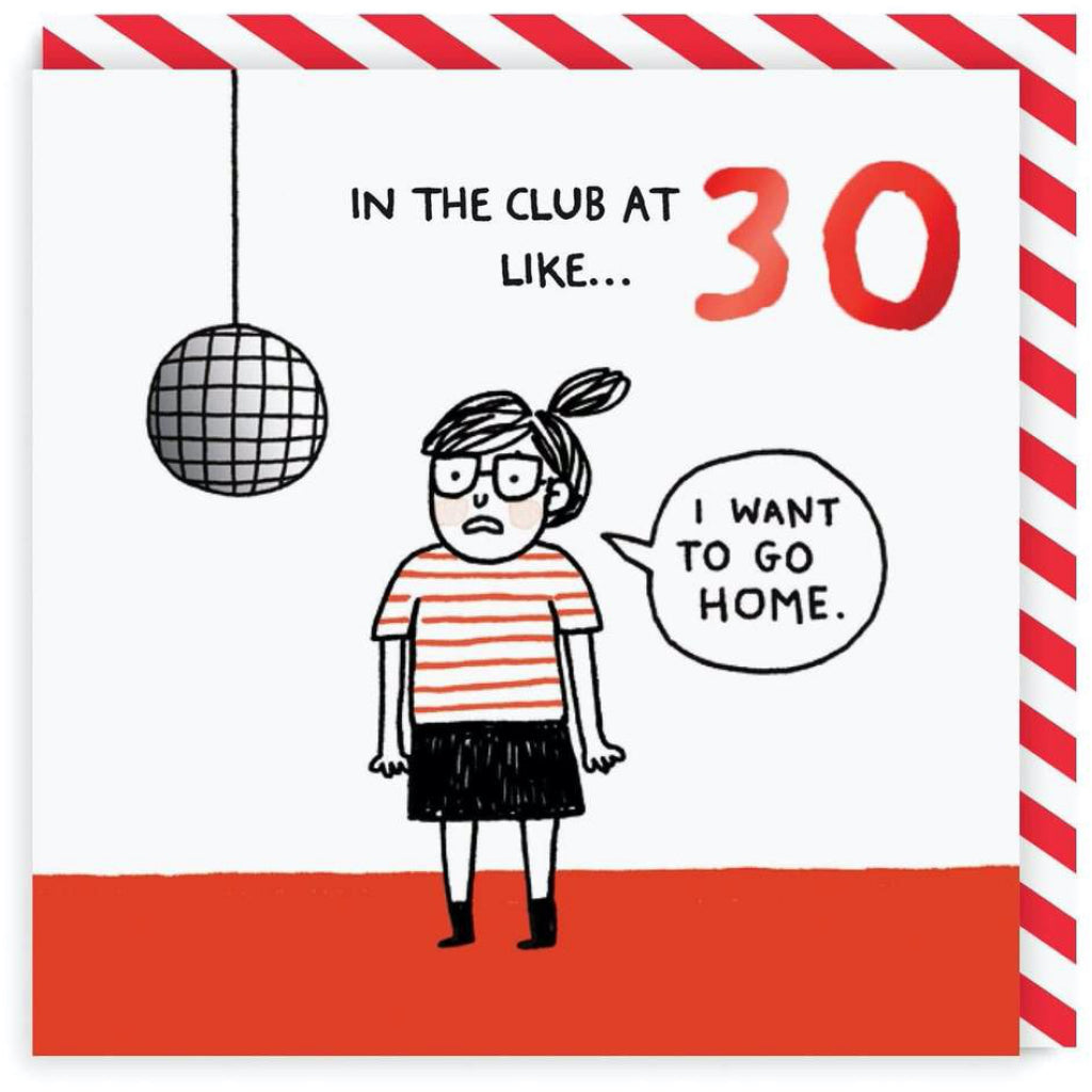 30 In The Club Birthday Card