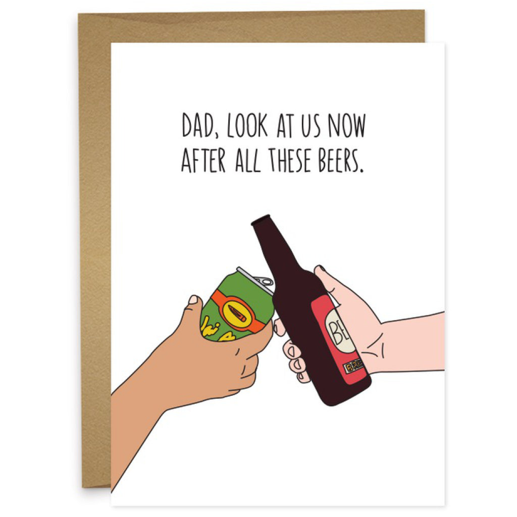 After All These Beers Dad Card
