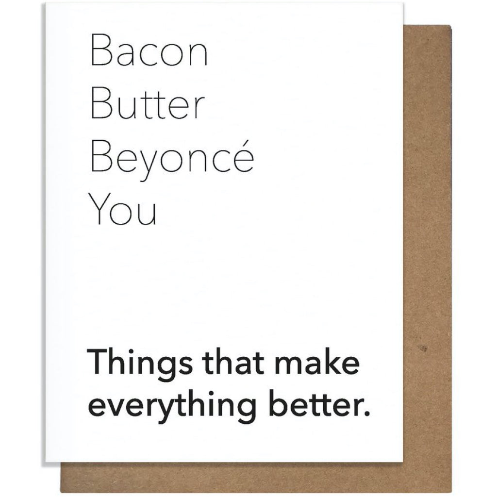 Bacon Butter Beyonce You Card