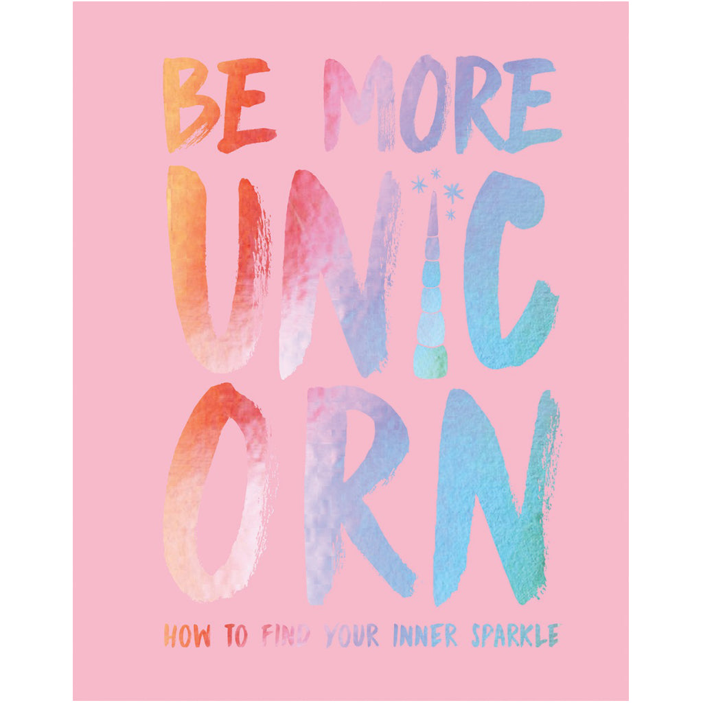 Be More Unicorn