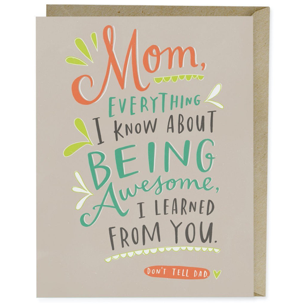 Being Awesome I Learned From You Card