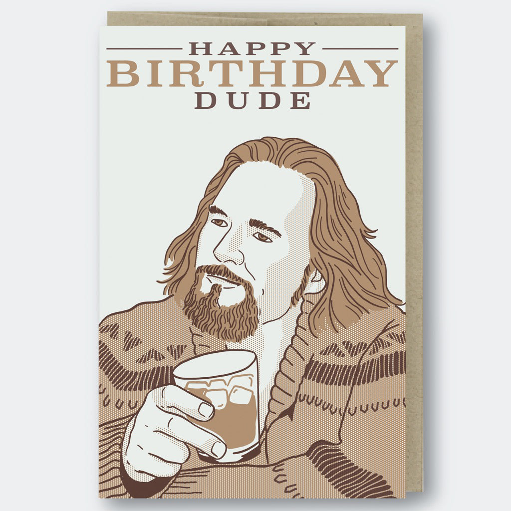 Big Lebowski Dude Birthday Card