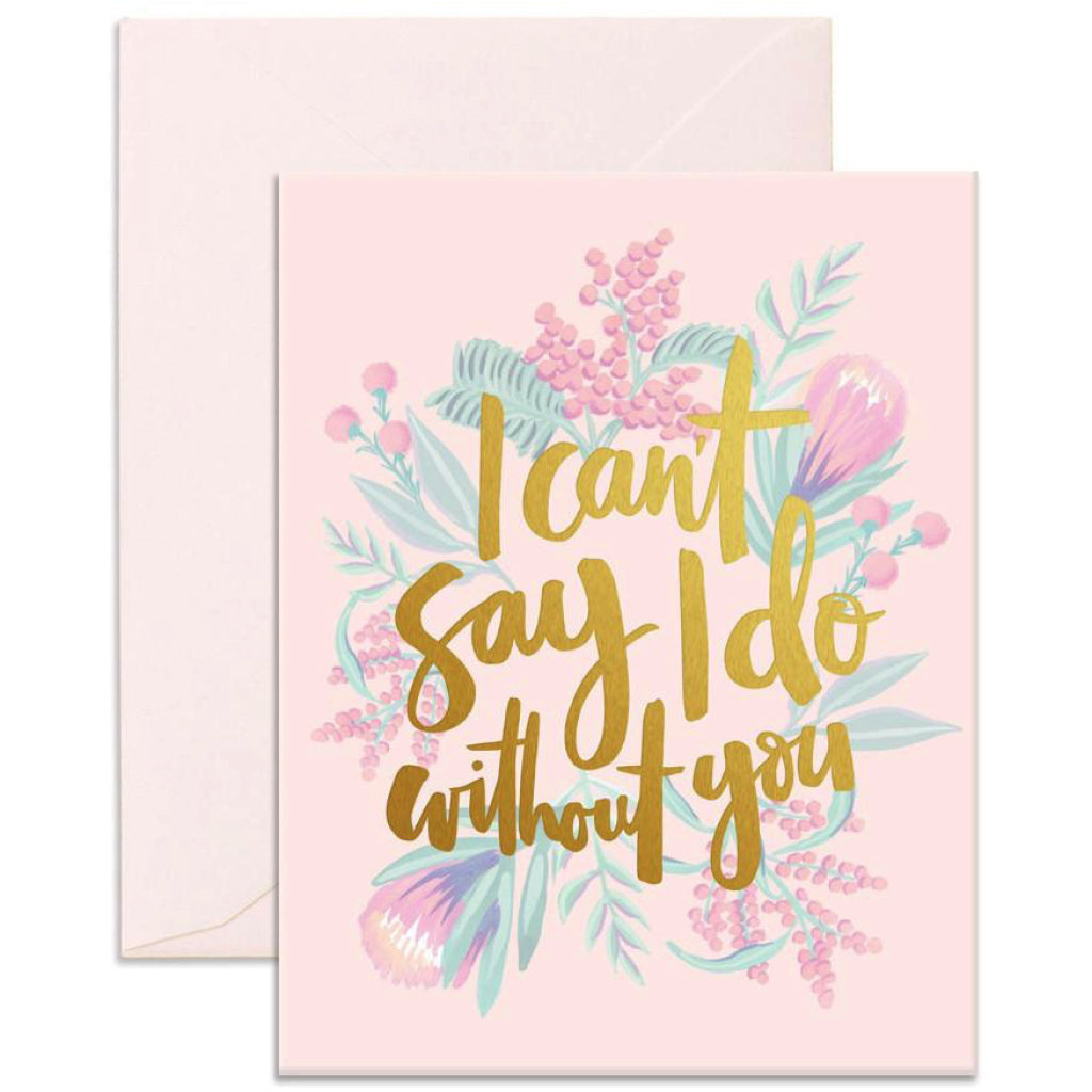 Can't Say I Do Card
